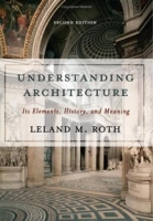 Understanding Architecture: Its Elements, History, And Meaning (Icon Editions) артикул 1681a.