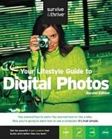 Your Lifestyle Guide to Digital Photos (Survive & Thrive Series) артикул 1690a.